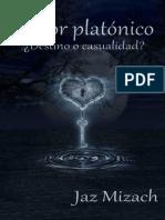 Jaz Mizach-Amor Platónico- ¿Destino O Casualidad