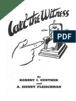 268612282-Robert-J-Gunther-and-a-Sidney-Fleischman-Call-the-Witness.pdf