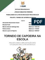 1º Projeto Torneio de Capoeira Na Escola