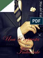 Una Propuesta Casi Indecente (Spanish Edition) - Mia Del Valle