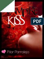 Vampire Kiss - Pilar Parralejo