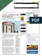 Le Temps (Reprispar Courriel International) BANQUES • La Suisse Ne Veut Plus d'Argent Sale