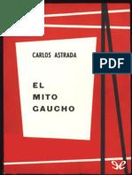 Astrada, Carlos - El Mito Gaucho [26953] (r1.0)