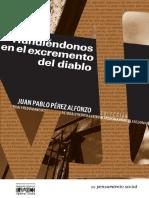 Hundiéndonos en el excremento del diablo de Juan Pablo Pérez Alfonzo