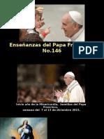 Enseñanzas del Papa Francisco - Nº 146.pps