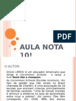 Doug Lemov - Aula Nota 10