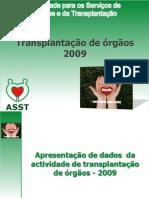 a Actividade Transplantacao Orgaos 2009