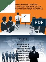 Penerapan Konsep Learning Organization Oleh Pemimpin Dalam Upaya