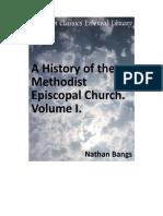 A History of the Methodist Episcopal Church Volume I (Nathan D.D.bangs)