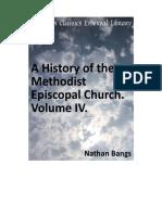 A History of the Methodist Episcopal Church Volume IV (Nathan D.D.bangs)