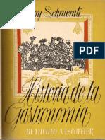 LIBRO Historia de La Gastronomia Harry Schraemli