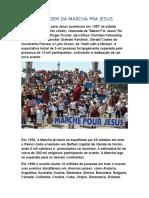 A Origem Da Marcha Pra Jesus