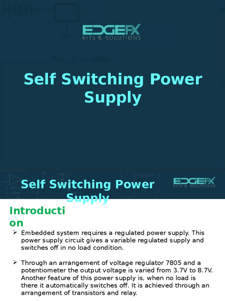 Self Switching Power Supply Circuit Software Help 24v Powersupplycircuit Diagram Seekiccom Projects For Engineering Students Scoop Description