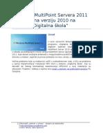 Prednosti MPS2011 u Odnosu Na MPS2010 u Sistemu Digitalna Skola
