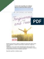 La Diferencia entre el Perdón y la Confianza es algo que no puede permitirse perder