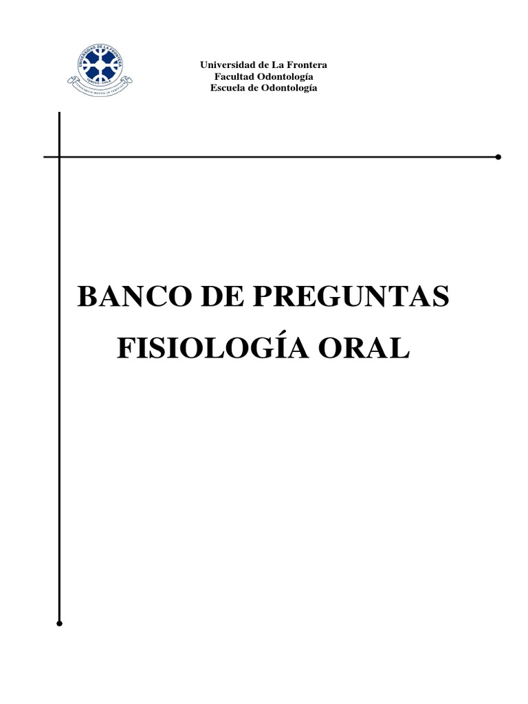 Banco de Preguntas Fisiologia Oral