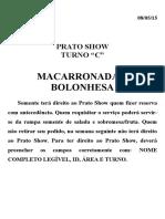 Prato Show 05 - Macarronada à Bolonhesa
