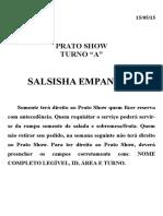 Prato Show 07 - Salsisha Empanada