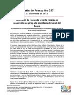 Boletín 057 Ministerio de Hacienda Levanta Medida Se Suspensión de Giros a La Secretaría de Salud Del Cauca