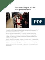 14.12.15 Esteban Villegas Recibe Constancia de Precandidato