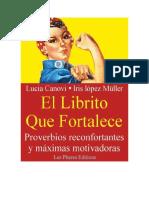 Canovi Lucia - El Librito Que Fortalece - Proverbios Reconfortantes Y Maximas Motivadoras