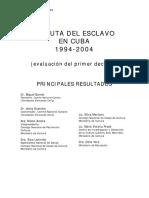 Ruta Esclavo Cuba 1994-2004