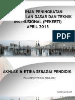 Pelatihan Pekerti 22 April 2013 (Anis Saggaff)