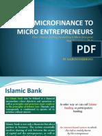 Islamic Micro Finance to Micro Entrepreneurs_26112009sdn