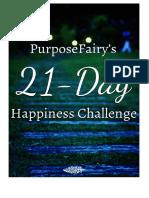 PurposeFairy's 21-Day Happiness Challenge - Free+eBook+-+PurposeFairy's+21-Day+Happiness+Challenge