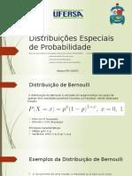 Distribuições Especiais de Probabilidade
