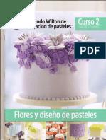 El metodo Wilton de decoracion de pasteles. Curso 2.-