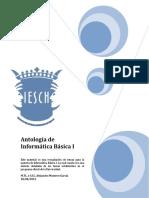Antologia Informatica I CP -Ing. Alejandro Montero García.pdf
