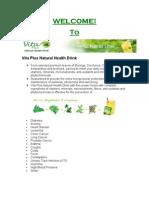 First Vita Plus a Unique Healthy Juice More Information