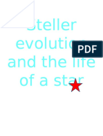 Steller Evolution and the Life of a Star