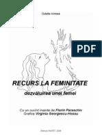 Odette Irimiea, Recurs la feminitate