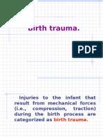 Birth Traumas 1