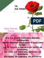 Moça, me dá uma rosa!