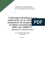 """""""Liderazgo Estratégico y su implicación en la calidad de programas de posgrados de la UAGRO incorporados al PNPC de CONACYT"""""""