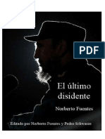 El Ultimo Disidente Norberto Fuentes