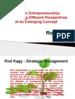Rod Kagy - Good Strategic Entrepreneurship