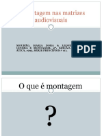 A Montagem Nas Matrizes Audiovisuais