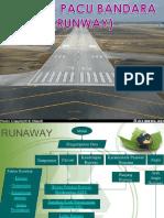 7. Landas Pacu (Runway)