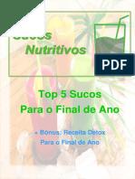 Top 5 Sucos Para O Final de Ano + Bônus | http://www.sucosnutritivos.com.br