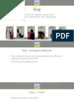 Presentazione della collana Gog a Libri come 2010