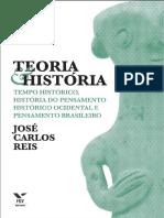 Teoria e Historia - Jose Carlos Reis