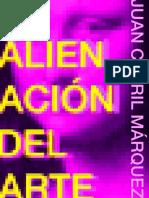 La Alienacion Del Arte Juan Carril Marquez1