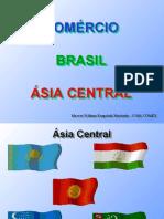 Comércio Brasil X Asia Central - Marcos William Kaspchak