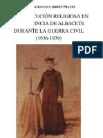 LA PERSECUCIÓN RELIGIOSA EN LA PROVINCIA DE ALBACETE DURANTE LA GUERRA CIVIL (1936-1939)
