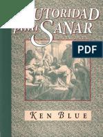 Autoridad Para Sanar Por Ken Blue
