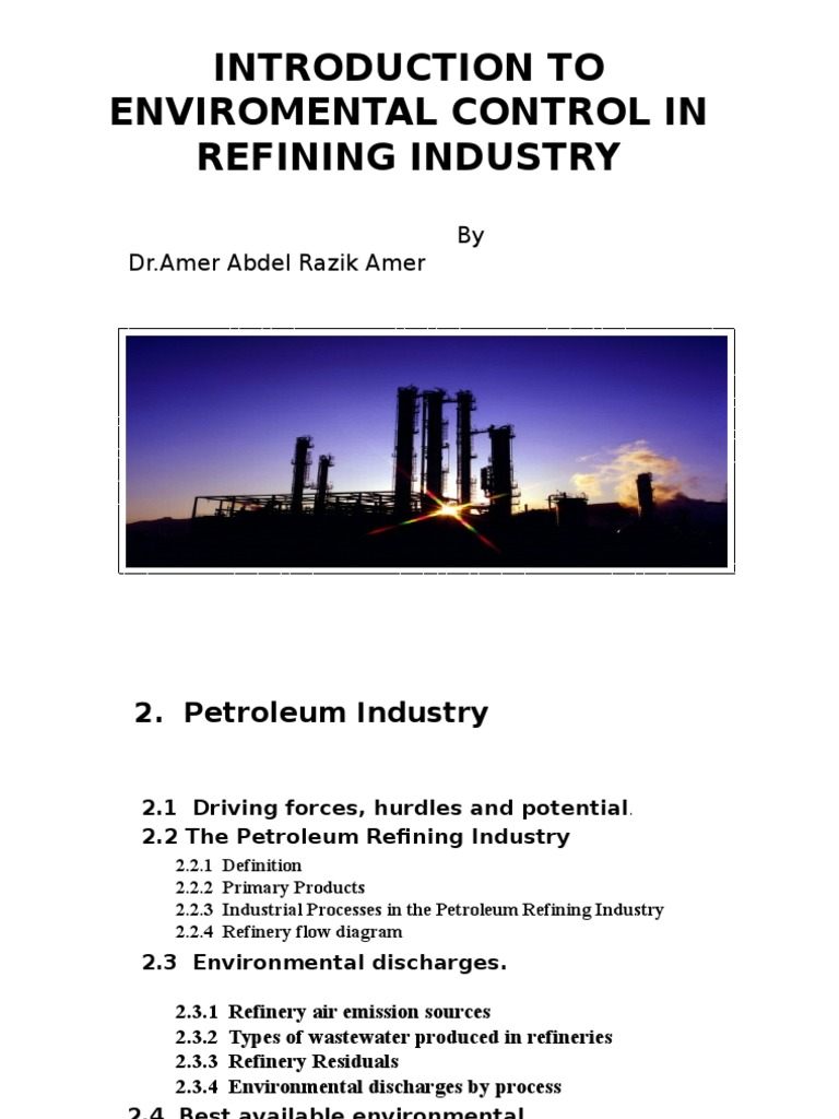Introduction To Inviromental Control In Refining Industryppt Oil Process Flow Diagram Refinery Plant Fuel